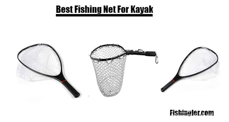 Best Fishing Net For Kayak
